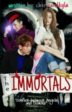 THE IMMORTALS [[HOLD]] by cherieandkyla