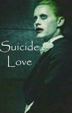 Suicide Love [IN REVISIONE] by VoglioUnSebastian