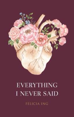 Everything I Never Said