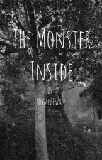The Monster Inside by Meg_Ewan