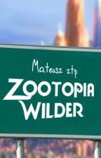 Zootopia - Wilder by Mateusz_ztp