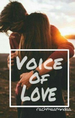 Voice Of Love by Rachmaamindaa