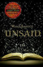 Unsaid by MansiJain605