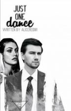Всего один танец by AliceReid01