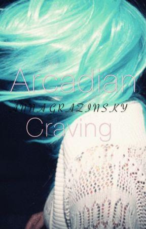 Arcadian Craving by angelsnairwaves