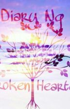 Diary Ng Broken Hearted by Shefiesticated