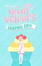 ⋆  ❝ mint & velours ❞  ⋆  ▬ graphic cafe by -94princehun