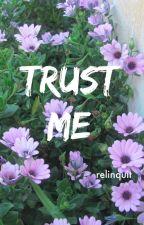 Trust me   - Levi x OC by relinquit