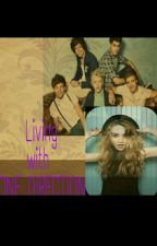 Living with One Direction-F.F.[PAUZA] by -youknowIlikebooks-