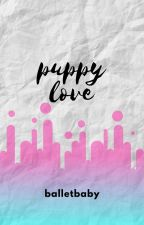 PUPPY LOVE by balletbaby