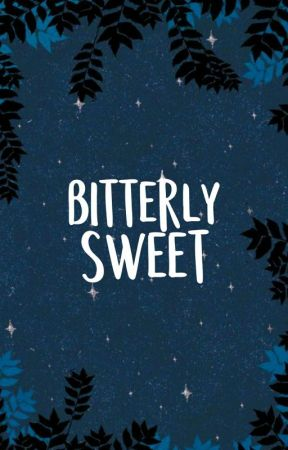 Bitterly Sweet by Cyddee