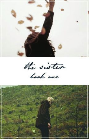The Sister (A Harry Potter Fanfic) by Aloha--Mora