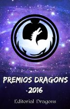 Premios Dragons 2016 [Abiertos] by PremiosDragons