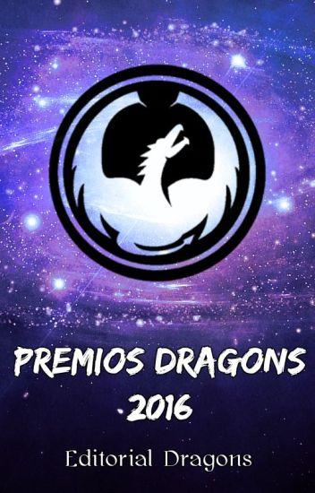 Premios Dragons 2016 [Cerrados - En Pausa]