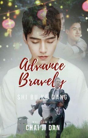 Advance Bravely (Shi Bu Ke Dang - 势不可挡) by AnhNguyen12332
