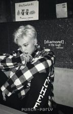 diamond in the rough // xenissi // topp dogg by -angelicyoon