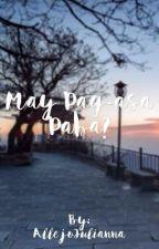 May Pag-asa Pa ba?(Book 1 of Walang Forever)-On Going by juliannaaa30