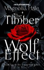The Timber Wolf Effect  by JacklynReynolds