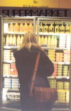 SUPERMARKET {avec Niall Horan} by 1D-fiction-oriane