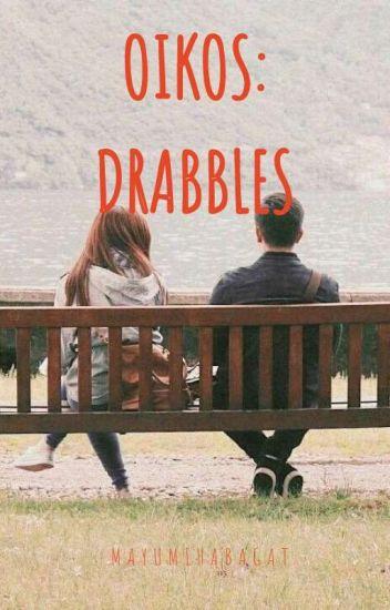 Oikos: Drabbles