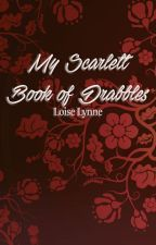 My Scarlett Book of Drabbles by aosfiction