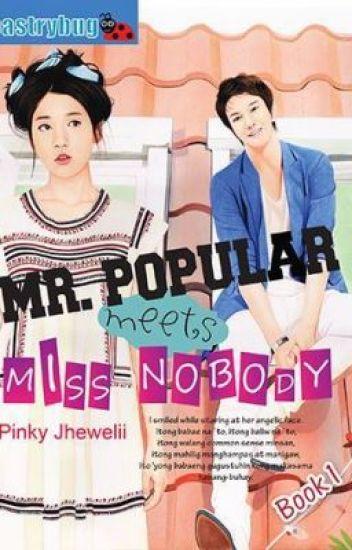 Mr. Popular Meets Ms. Nobody