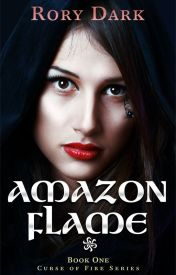 AMAZON FLAME - Curse of Fire #1 by RoryDark