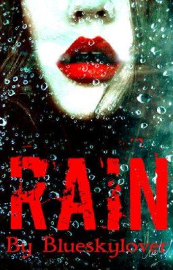 Rain - A Zombie Apocalypse Story -
