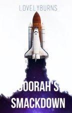 Ooorah's SmackDown by WeLovelyBurns