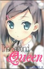 The Second Queen [A Shugo Chara Fan Fiction] by ColetteAuralee_x