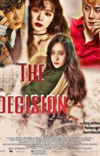 THE DECISION | KAISTAL by bunnysugar