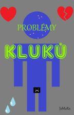 Problémy Kluků by JoMoXx