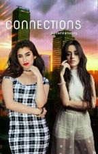 Connections (Camren)  by camilamazing