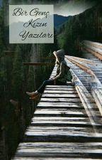 Bir Genç Kızın Yazıları by izel_gnr1425