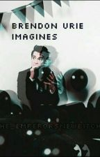 Brendon Urie Imagines  by The_EmperorsNewBitch
