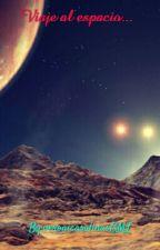 Viaje al espacio...  by veronicasalinasGML