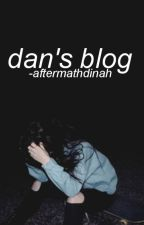 DAN'S BLOG by -aftermathdinah