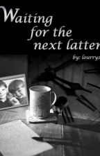 Waiting for the next letter ~ l.s by lourrystt