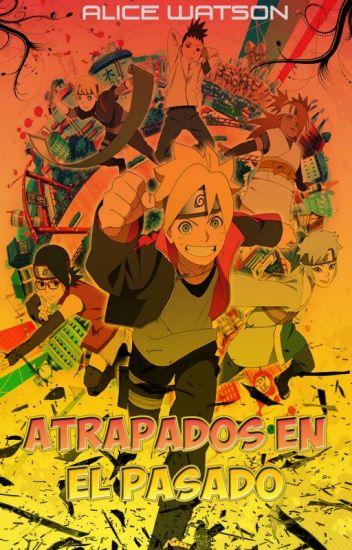 Naruto: Atrapados En El Pasado (Editando)