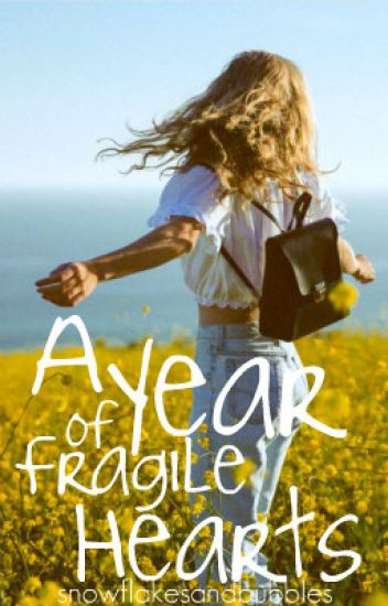 A Year of Fragile Hearts