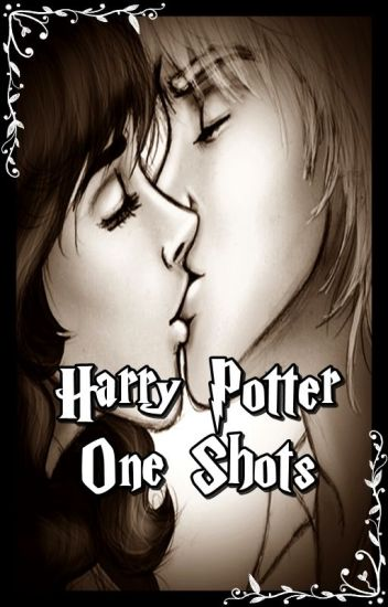 Harry Potter- One Shots.