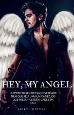 Hey, My Angel by jackyh_cintra