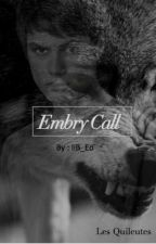 Les Quileutes : Embry Call by IiB_Eo