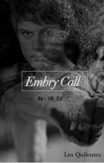 Les Quileutes : Embry Call