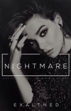 Nightmare  {Em Breve} by Exalthed