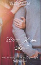 Benim Kocam Kim ? by FeveranVaveyla