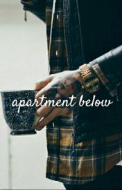 Apartment Below- Partly Dialogue  by thxldxwrites