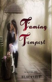 Taming Tempest (Wattys 2016) by BlackLily