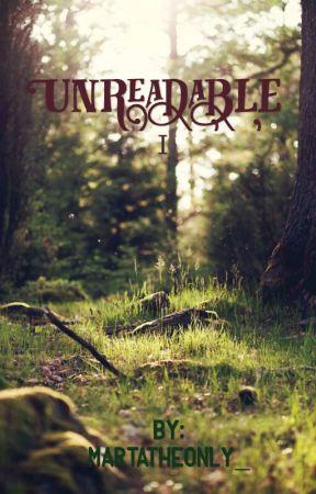 Unreadable (#wattys2016) by Martatheonly_