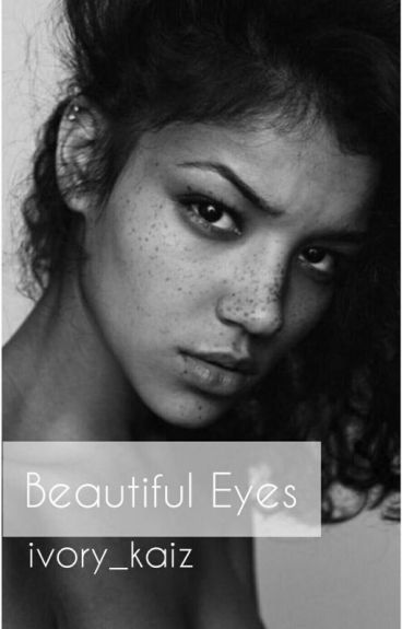 Beautiful Eyes  (Jaele Fanfic)